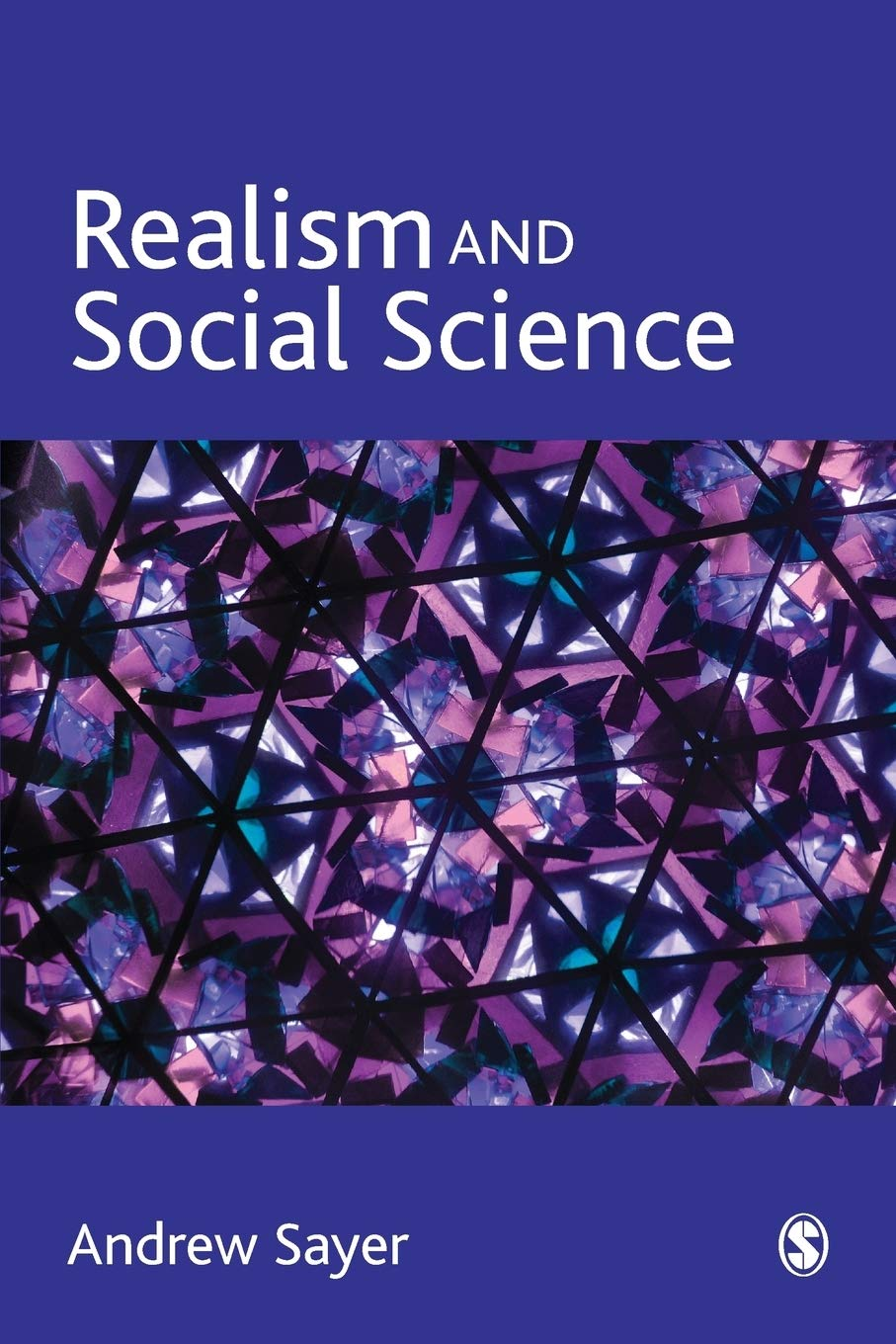 Realism and Social Science: Amazon.co.uk: Sayer, Andrew: 9780761961246:  Books