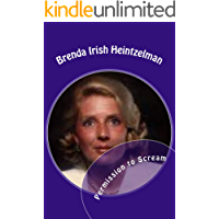 Permission to Scream: The Psychosocial Abuse of Betty Broderick