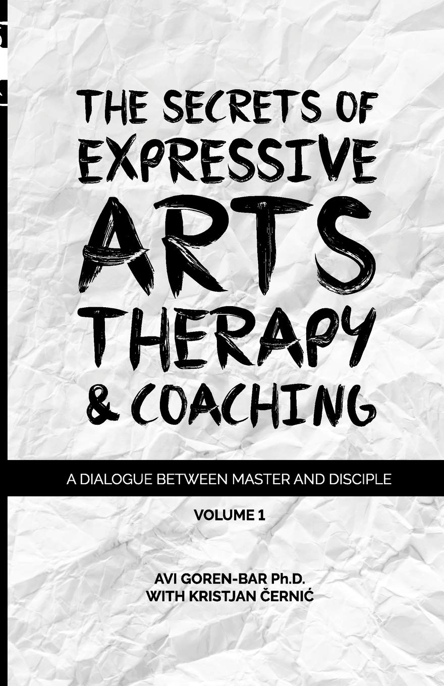 The Secrets of Expressive Arts Therapy & Coaching: A ...