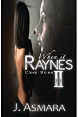 When It Raynes: Clear Skies Kindle Edition