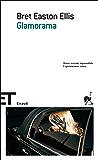 Glamorama (Einaudi tascabili. Scrittori)