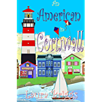 An American in Cornwall (A Wedding in Cornwall Book 11)