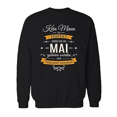 Fashionalarm Herren Sweatshirt Kein Mann Ist Perfekt Mai Fun