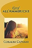 Giu' all'Ammeriche (Tracce Vol. 1)