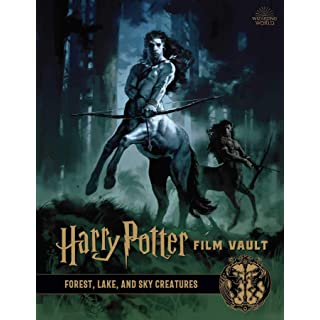 Harry Potter: Film Vault: Volume 1: Forest, Lake, and Sky Creatures