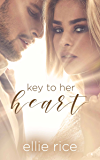 Key To Her Heart (A Keys Duet Book 1)