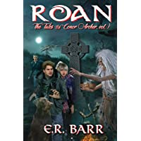 Roan: The Tale of Conor Archer, Volume 1 (Tales of Conor Archer)