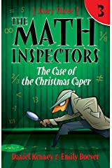 The Math Inspectors 3: The Case of the Christmas Caper (Volume 3) Paperback