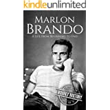 Marlon Brando: A Life from Beginning to End (Biographies of Actors)