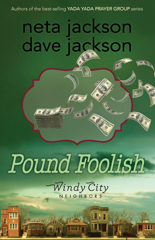 Pound Foolish (Windy City Neighbors)
