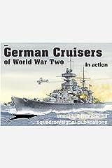 German Cruisers of World War II in action - Warships No. 24 Paperback