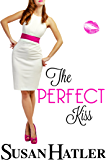 The Perfect Kiss (Kissed by the Bay Book 2)