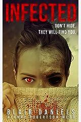 Infected: A psychological horror novella Paperback