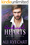 Radical Hearts: Opposites Attract MM Romantic Suspense (Deviant Hearts Book 2)
