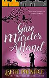 Give Murder A Hand (The Westport Mysteries Book 2)