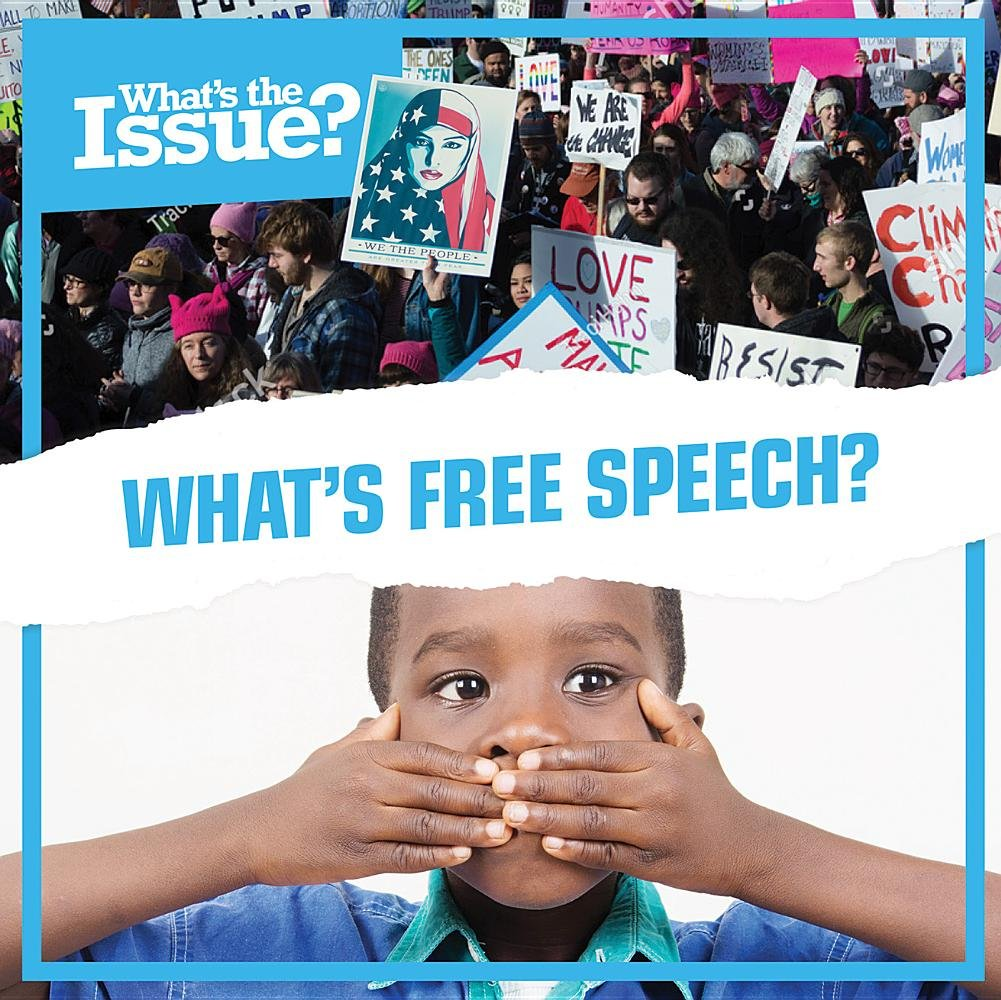 What's Free Speech? (What's the Issue?)