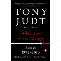 When the Facts Change: Essays, 1995-2010 book cover