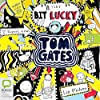 (A Tiny Bit) Lucky: Tom Gates, Book 7