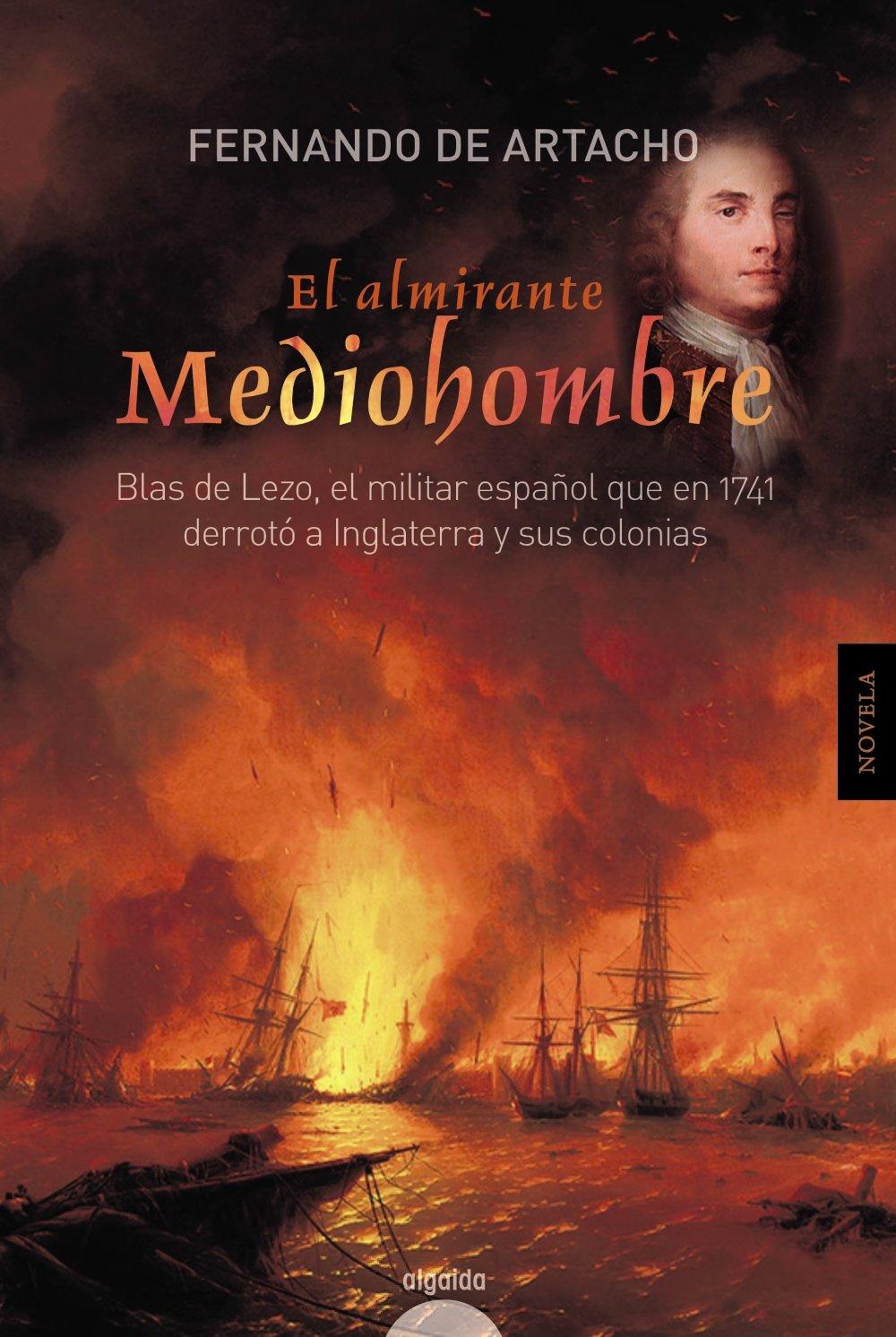 El almirante Mediohombre: Amazon.es: de Artacho, Fernando: Libros