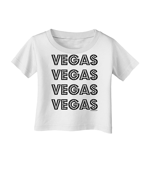 TooLoud Vegas Vegas Style Show Lights Infant T-Shirt
