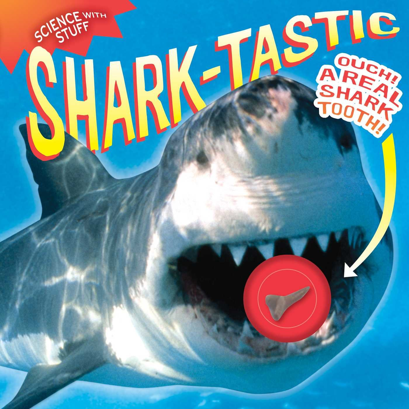 Shark-tastic! (Science with Stuff)