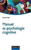 Manuel de psychologie cognitive (Psycho Sup)