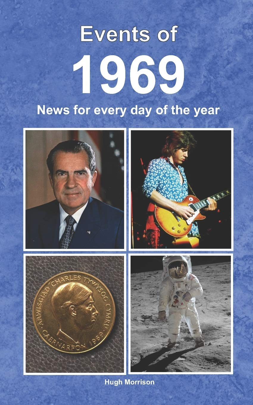 Events of 1969: News for every day of the year: Morrison, Hugh ...