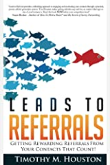Leads To Referrals Kindle Edition