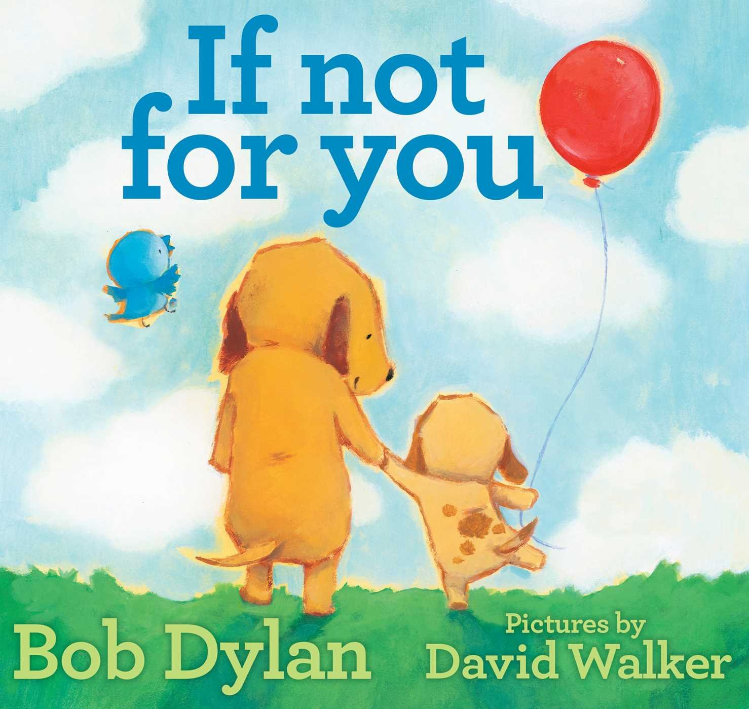 If Not You Bob Dylan