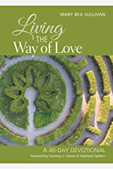 Living the Way of Love Paperback