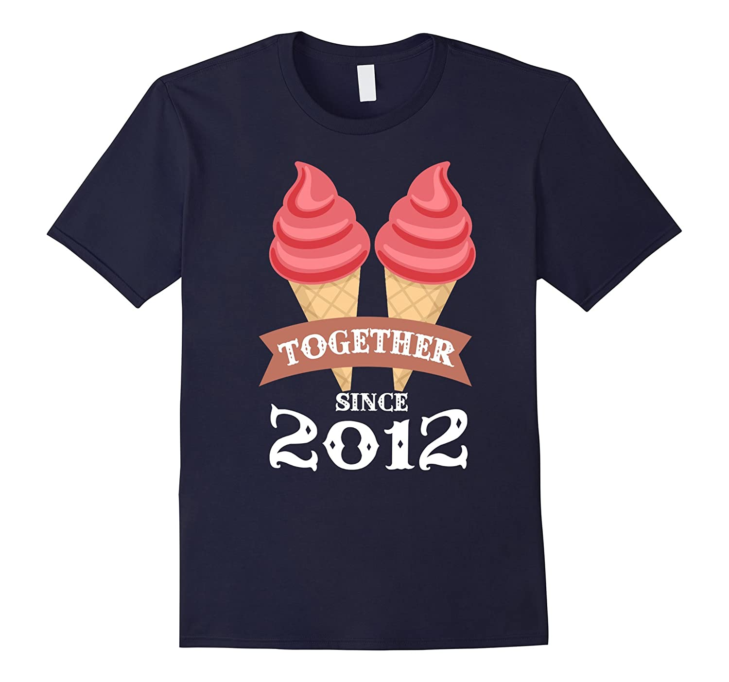 Ice Cream Together Since 2012 Shirt- Summer Style 2016-Art