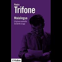 Malalingua: L'italiano scorretto da Dante a oggi (Biblioteca paperbacks)