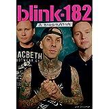 Blink 182. A Biografia