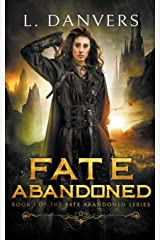 Fate Abandoned (The Fate Abandoned Series) Paperback