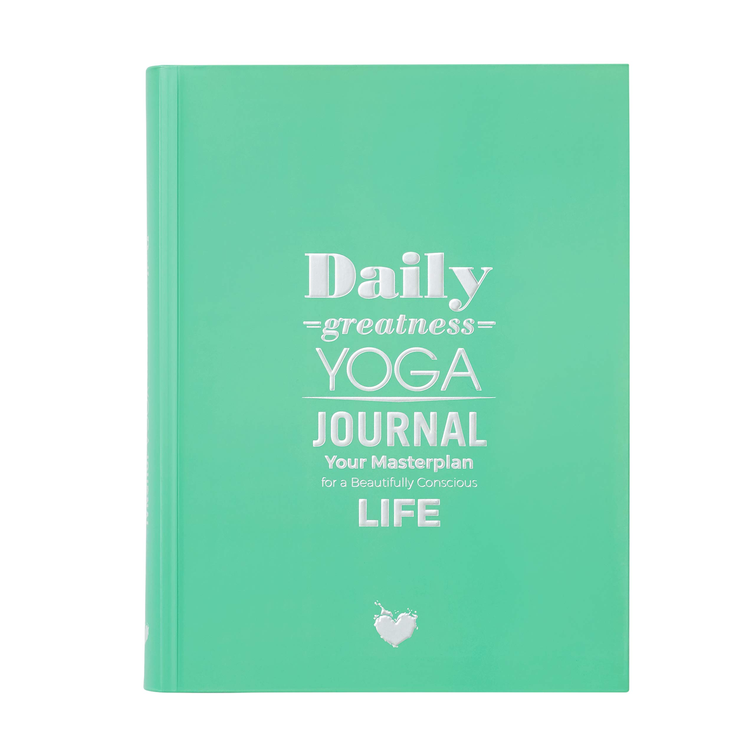Dailygreatness Yoga Journal: Your Masterplan for a ...