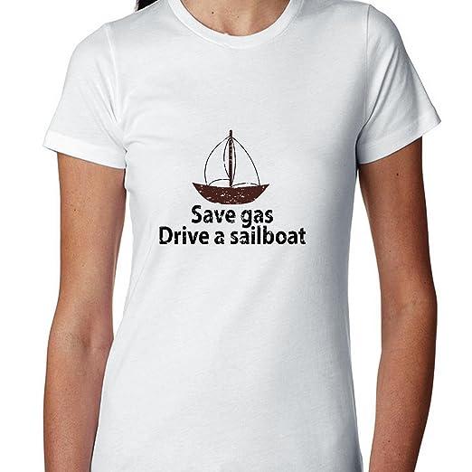 e9ec75b528 Amazon.com: Save Gas - Drive A Sailboat - Funny Sailing Women's ...