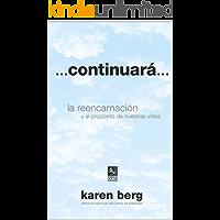 ...Continuará...: La reencarnación y el propósito de nuestras vidas