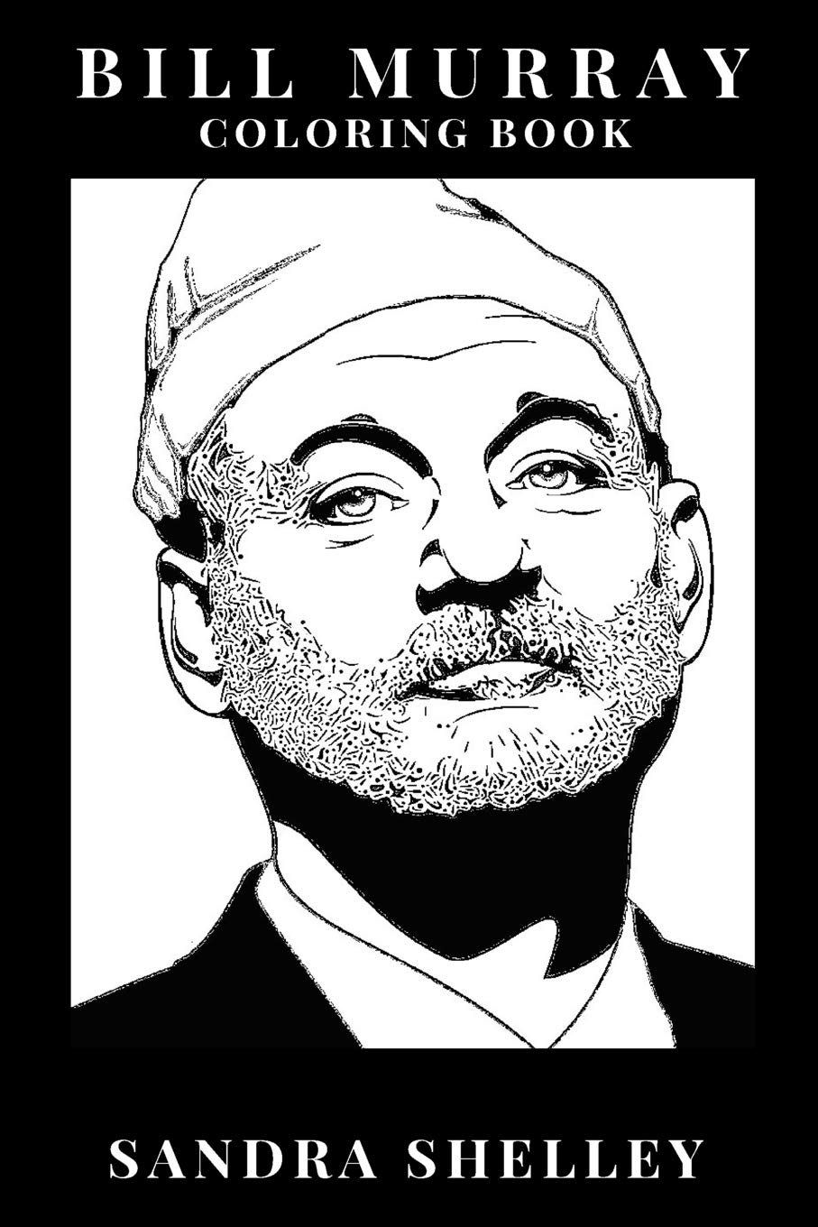 Bill Murray Coloring Book: Groundhog Day and The ...