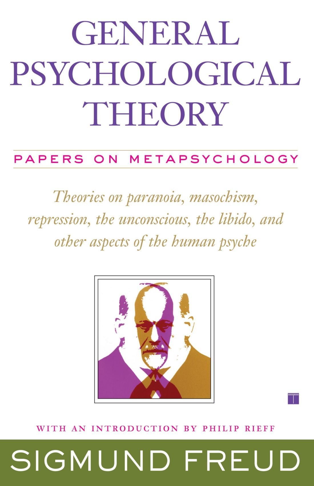 general psychological theory papers on metapsychology the  general psychological theory papers on metapsychology the collected papers of sigmund freud sigmund freud 9781416573593 com books