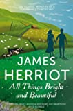 All Things Bright and Beautiful (James Herriot 2)