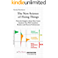 The New Science of Fixing Things: Powerful Insights About Root Cause Analysis That Will Transform Product and Process Performance (English Edition)