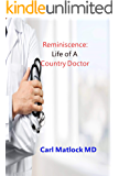 Reminiscence: Life of A Country Doctor