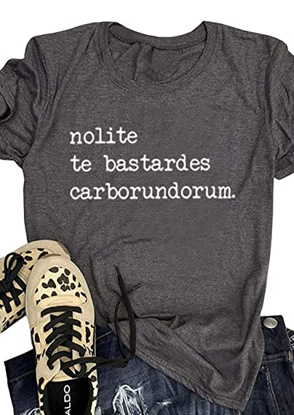 75c0dccbd7d Womens Nolite Te Bastardes Carborundorum T-Shirt Tops Cute Funny Letter  Graphic Print Tee Vintage Short Sleeve Tops