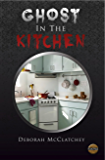 Ghost In The Kitchen (English Edition)
