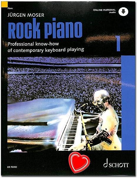 Rock Piano bande 1 de Jürgen Moser – Bases du clavier de jeu dans le Pop et Rock – professionnelle avec CD et coloré Cœur Note Pince