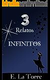 Tres Relatos Infinitos