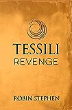 Tessili Revenge (Chronicles of the Tessilari Book 3)