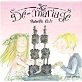 Le Dé-mariage