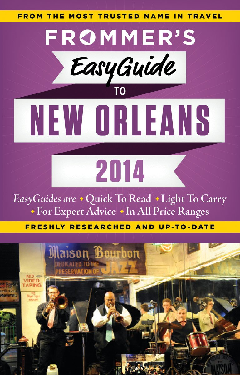 Read Online Frommer's EasyGuide to New Orleans 2014 (Easy Guides) PDF