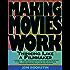 Making Movies Work: Thinking Like a Filmmaker